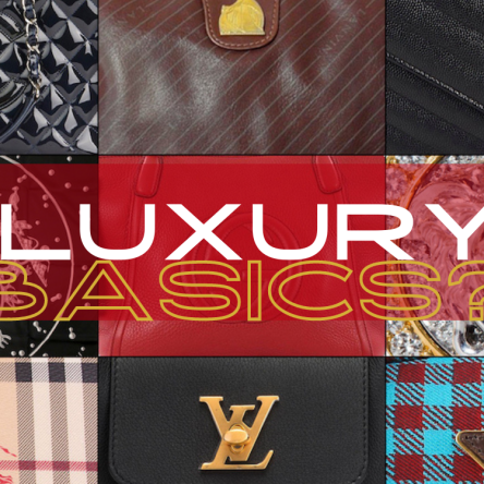 Luxury Basics? Possible. These are the must haves that will up your game.